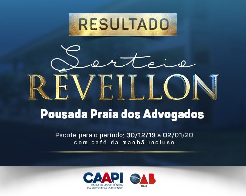 CAAPI divulga lista sorteados para pacote de Réveillon na Pousada dos Advogados